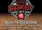 24 ore di Basket NO-STOP. Iscrizioni entro il 5 giugno 2019